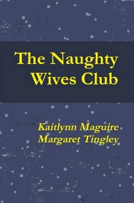 Naughty Wives Club