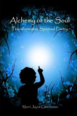 Alchemy of the Soul: Transformative Spiritual Poetry