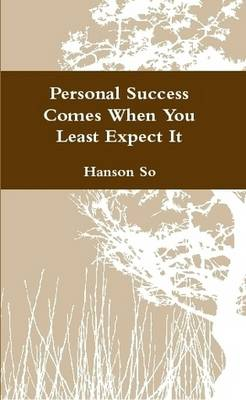 Personal Success Comes When You Least Expect It