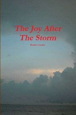 The Joy After The Storm