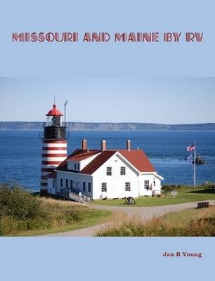 Missouri and Maine by RV