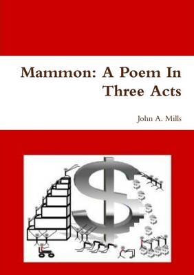 Mammon: A Poem In Three Acts