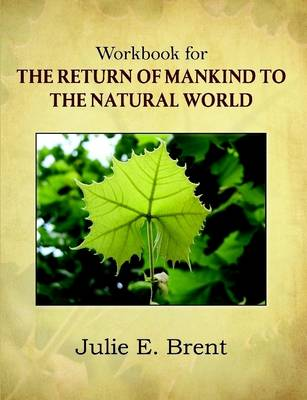 The Return of Mankind to the Natural World