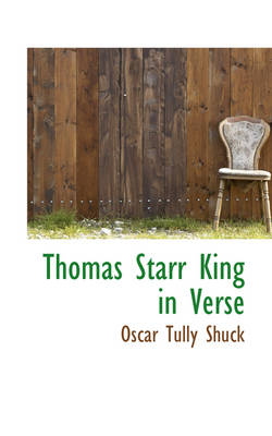 Thomas Starr King in Verse