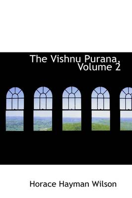 The Vishnu Purana, Volume 2