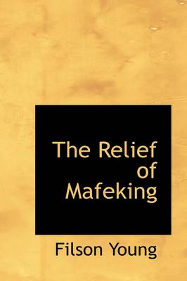 The Relief of Mafeking