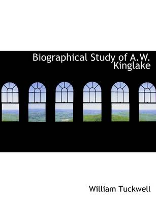 Biographical Study of A.W. Kinglake