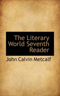 The Literary World Seventh Reader