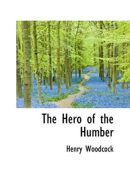 The Hero of the Humber