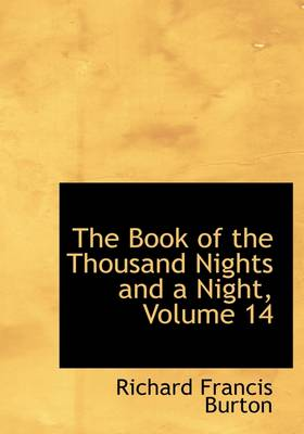 The Book of the Thousand Nights and a Night, Volume 14