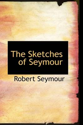 The Sketches of Seymour
