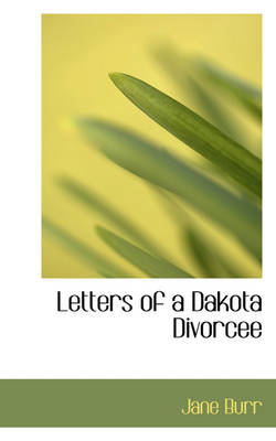 Letters of a Dakota Divorcee