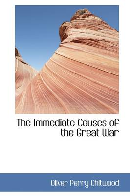 The Immediate Causes of the Great War
