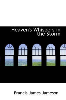 Heaven's Whispers in the Storm