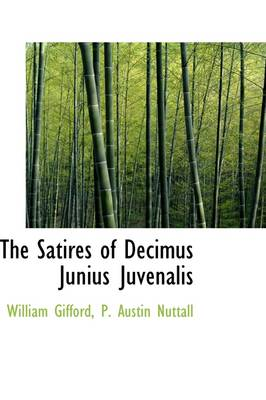 The Satires of Decimus Junius Juvenalis