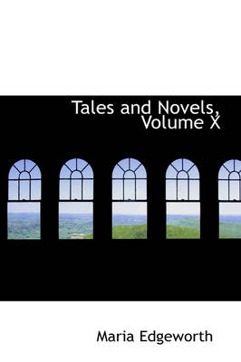 Tales and Novels, Volume X
