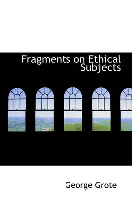 Fragments on Ethical Subjects