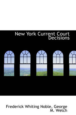 New York Current Court Decisions