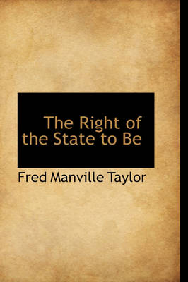 The Right of the State to Be