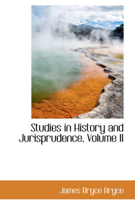 Studies in History and Jurisprudence, Volume II