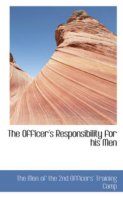 The Officer's Responsibility for His Men