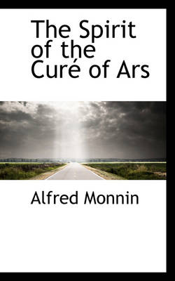 The Spirit of the Cure of Ars