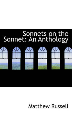 Sonnets on the Sonnet: An Anthology