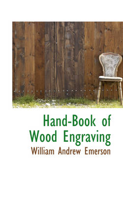 Hand-Book of Wood Engraving
