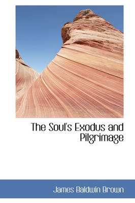The Soul's Exodus and Pilgrimage