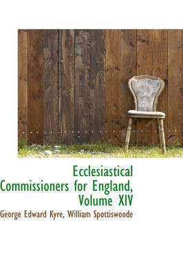 Ecclesiastical Commissioners for England, Volume XIV