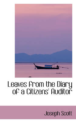 Leaves from the Diary of a Citizens' Auditor