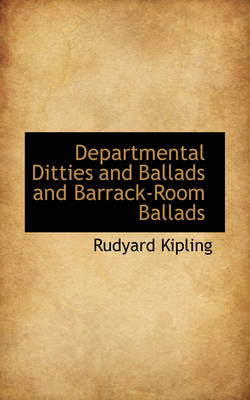 Departmental Ditties and Ballads and Barrack-Room Ballads