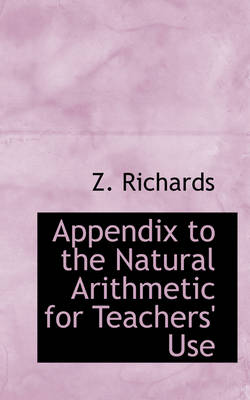 Appendix to the Natural Arithmetic for Teachers Use