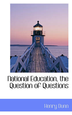 National Education, the Question of Questions