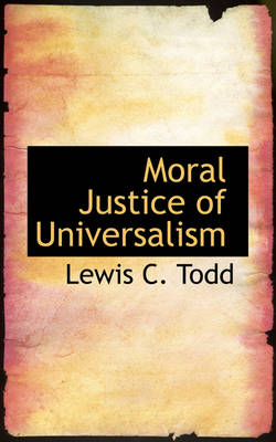 Moral Justice of Universalism
