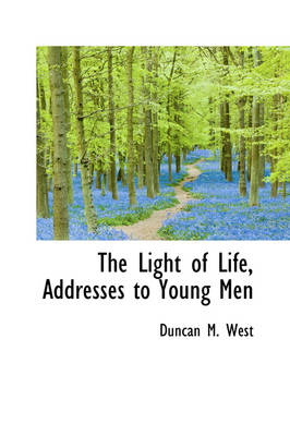 The Light of Life, Addresses to Young Men