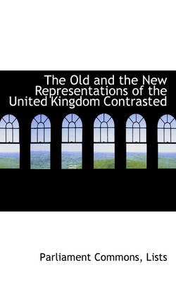 The Old and the New Representations of the United Kingdom Contrasted