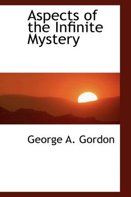 Aspects of the Infinite Mystery