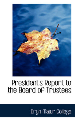 President's Report to the Board of Trustees