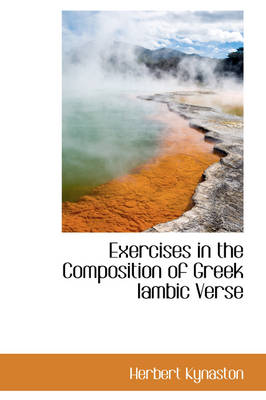 Exercises in the Composition of Greek Iambic Verse