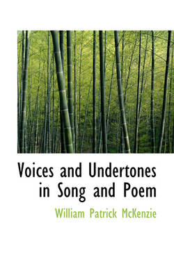 Voices and Undertones in Song and Poem