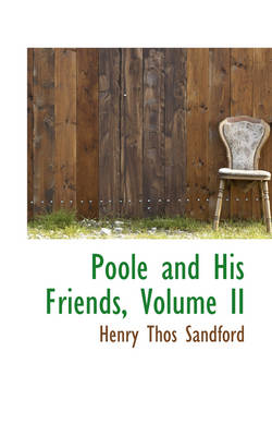 Poole and His Friends, Volume II