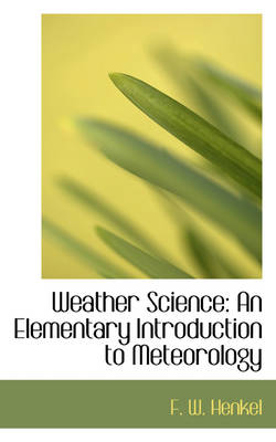Weather Science: An Elementary Introduction to Meteorology