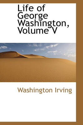 Life of George Washington, Volume V