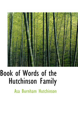 Book of Words of the Hutchinson Family