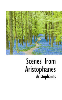 Scenes from Aristophanes