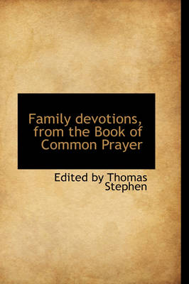 Family Devotions, from the Book of Common Prayer