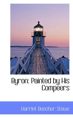 Byron: Painted by His Compeers