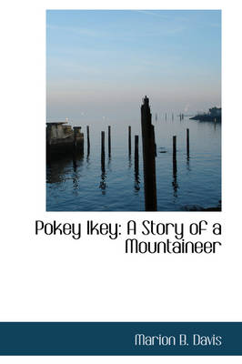 Pokey Ikey: A Story of a Mountaineer