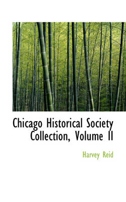 Chicago Historical Society Collection, Volume II